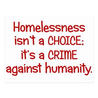 Homelessness isn't a choice postcard