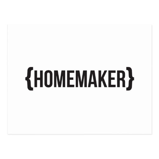 Homemaker  - Bracketed - Black and White Post Cards