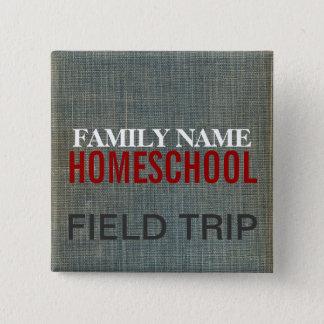 Homeschool Fieldtrip 15 Cm Square Badge