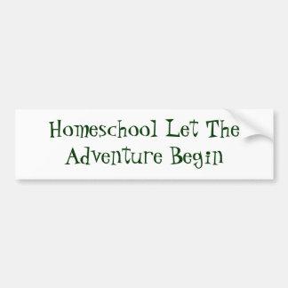 Homeschool Let TheAdventure Begin Bumper Sticker