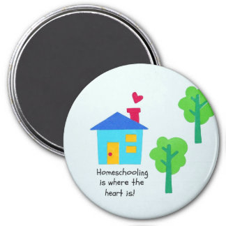 Homeschooling is where the heart is. 7.5 cm round magnet