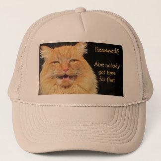 Homework? Aint Nobody Got Time For That Trucker Hat