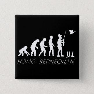 Homo Redneckian Button. 15 Cm Square Badge
