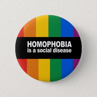 Homophobia is a social disease Bumper Sticker 6 Cm Round Badge