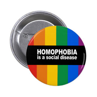 Homophobia is a social disease Bumper Sticker 6 Cm Round Badge
