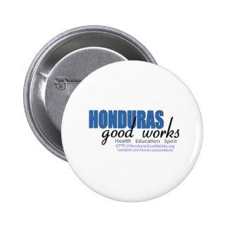 Honduras Good Works Buttons