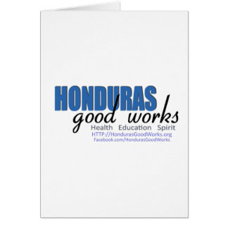 Honduras Good Works Greeting Cards