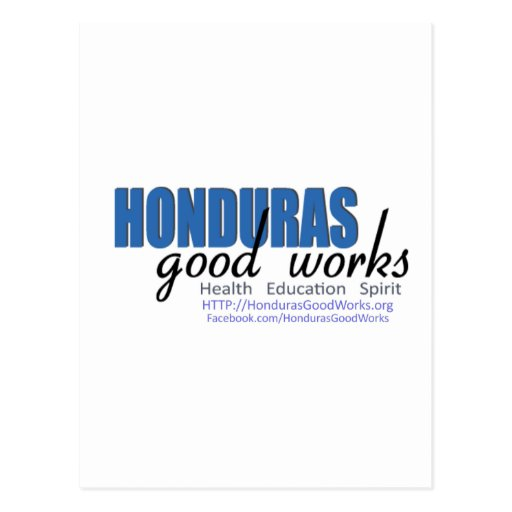 Honduras Good Works Postcard