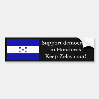 HondurasFlag, Support democracy in HondurasKeep... Bumper Sticker