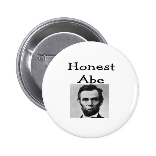 """Honest Abe"" Lincoln T-Shirts and Gifts Pin"