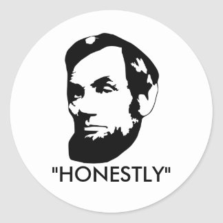 Honestly Abe Classic Round Sticker