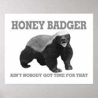 Honey Badger Ain't Nobody Got Time For That Poster
