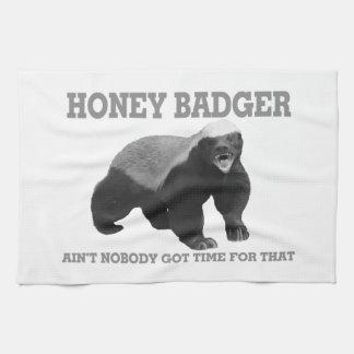 Honey Badger Ain't Nobody Got Time For That Tea Towel