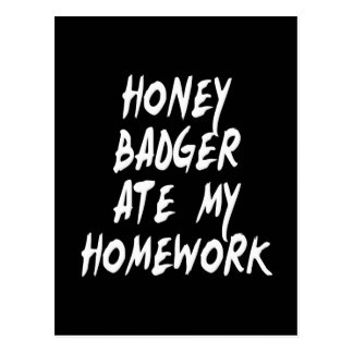 Honey Badger Ate My Homework Postcard