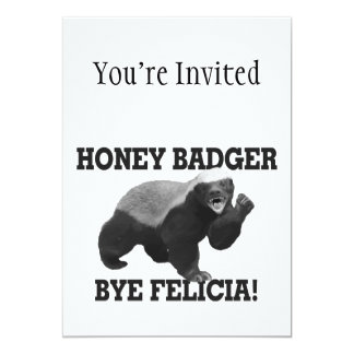 Honey Badger Bye Felicia 13 Cm X 18 Cm Invitation Card