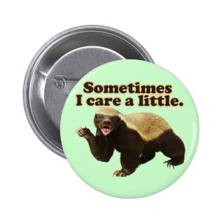 Honey Badger Cares Pins