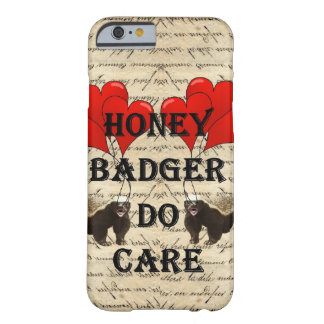Honey badger do care barely there iPhone 6 case