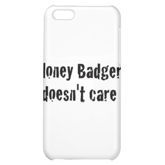 honey badger doesn't care iPhone 5C cases
