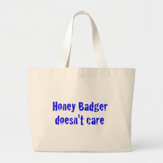 honey badger doesn't care bags