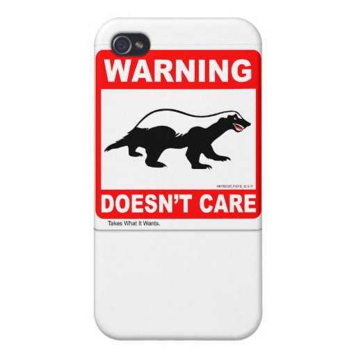 Honey Badger Doesn't Care WARNING Label iPhone 4 Case For iPhone 4