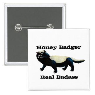 Honey Badger don t care Buttons