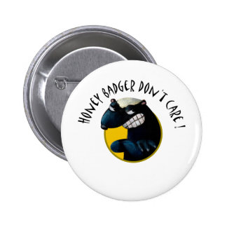 Honey Badger don t Care Pin