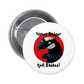 Honey Badger don t Care Pinback Button