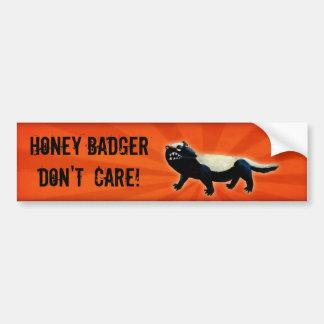 Honey Badger  don't care! Bumper Sticker