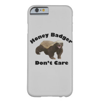 Honey Badger Don't Care iPhone 6 case