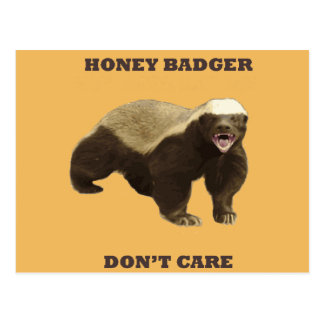 Honey Badger Don't Care On Beeswax Background Post Card
