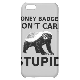 Honey Badger Don't Care STUPID iPhone 5C Covers