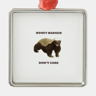 Honey Badger Don't Care. White Pattern Silver-Colored Square Decoration