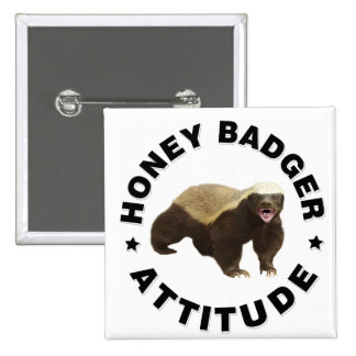 Honey badger has attitude 15 cm square badge