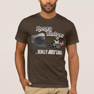 ~~Honey Badger~~ He DOES care! T-Shirt