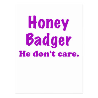 Honey Badger He Dont Care Postcard
