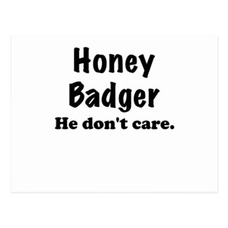 Honey Badger He Dont Care Postcard