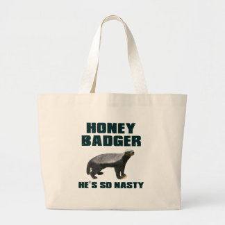 Honey Badger He's So Nasty Canvas Bags