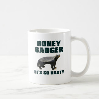 Honey Badger He's So Nasty Coffee Mug