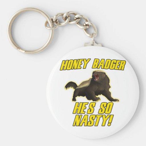 Honey Badger He's So Nasty Keychain