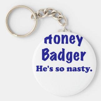 Honey Badger, Hes So Nasty Key Chain