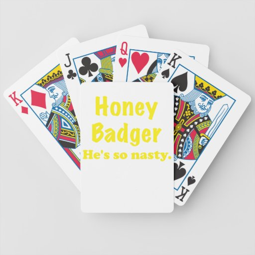 Honey Badger Hes So Nasty Bicycle Playing Cards