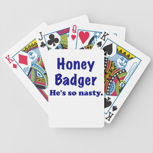 Honey Badger, Hes So Nasty Deck Of Cards