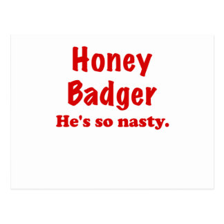Honey Badger, Hes So Nasty Postcard