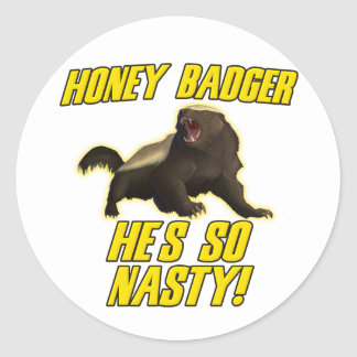 Honey Badger He's So Nasty Round Sticker