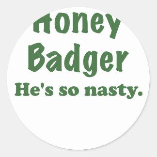 Honey Badger Hes So Nasty Round Sticker