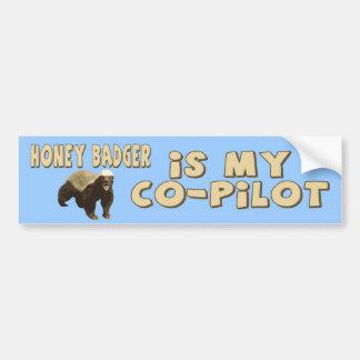 Honey Badger Is My Co-Pilot Bumper Sticker