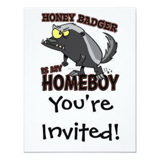 honey badger is my homeboy 11 cm x 14 cm invitation card