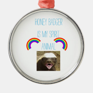 Honey badger is my spirit animal Silver-Colored round decoration