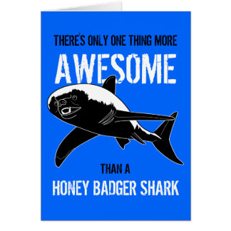 Honey Badger Shark (Birthday) Card