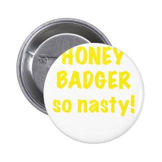 Honey Badger So Nasty Button